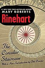 The Circular Staircase (The Miss Cornelia Van Gorder Mysteries Book 2)