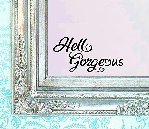 Hello Gorgeous Decal V2 Vinyl Sticker Bathroom Mirror Wall Art Motivational Be Amazing Mirror Living Room Home Window