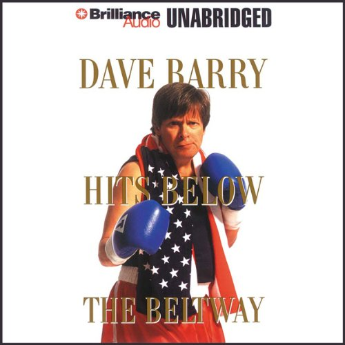 Dave Barry Hits Below the Beltway audiobook cover art