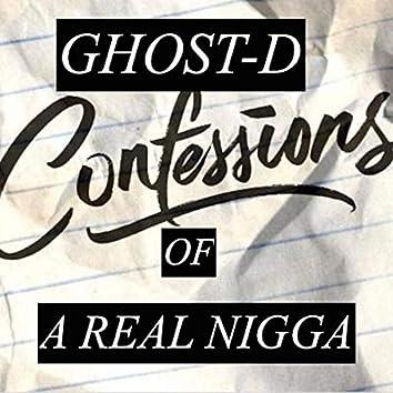 Confessions of a Real Nigga