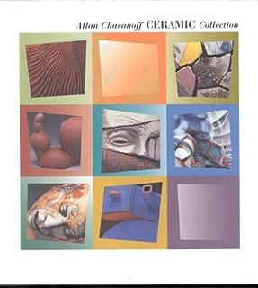 Allan Chasanoff Ceramic Collection