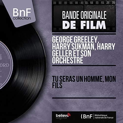 George Greeley, Harry Sukman, Harry Geller et son orchestre