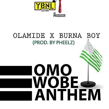Omo Wobe Anthem (feat. Burna Boy)