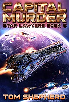 Capital Murder (Star Lawyers Book 6) by [Tom Shepherd]