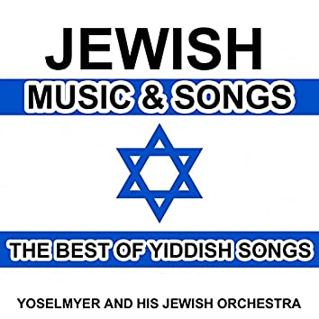 Jewish Music and Songs - The Best of Yiddish Songs