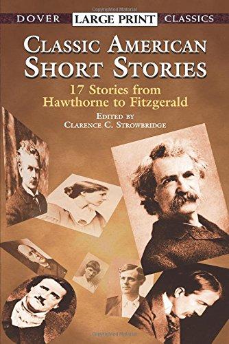 Classic American Short Stories (Dover Large Print Classics)