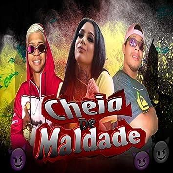 Cheia de Maldade (feat. Mc Bielzinho & Mc Morena) (Brega Funk)