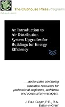 An Introduction to Air Distribution System Upgrades for Buildings for Energy Efficiency