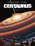 Centaurus T05 - Terre de mort - Format Kindle - 7,99 €