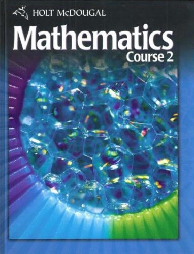 Holt McDougal Mathematics Course 2: Student Edition