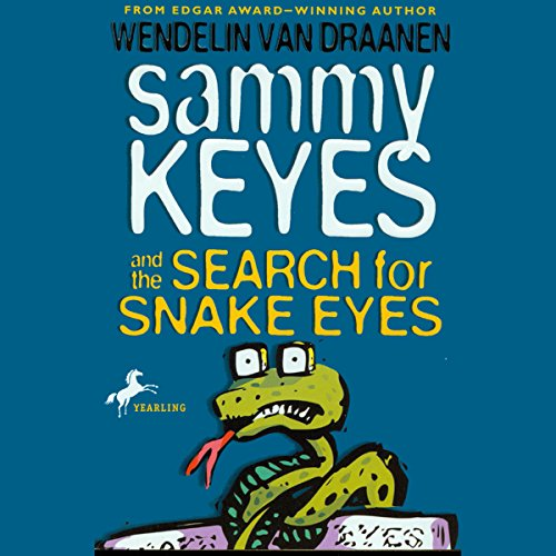 Sammy Keyes and the Search for Snake Eyes audiobook cover art