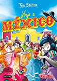 Viaje a México (Tea Stilton)