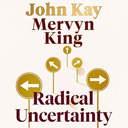 Radical Uncertainty cover art