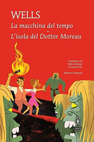 La macchina del tempo-L'isola del dottor Moreau. Ediz. integrale