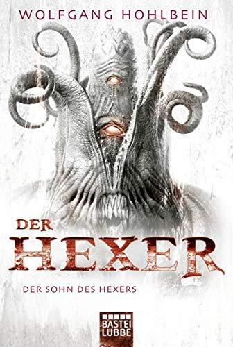 Der Sohn des Hexers: Ein Hexer-Roman (Der Hexer, Band 7)