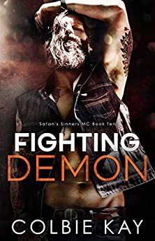 Fighting Demon (Satan's Sinners M.C. Book 10) by [Colbie Kay, Maria Vickers]