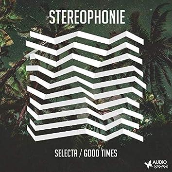 Selecta / Good Times