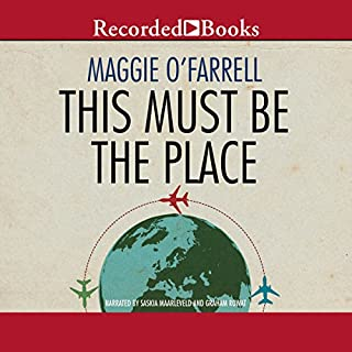 This Must Be the Place                   De :                                                                                                                                 Maggie O'Farrell                               Lu par :                                                                                                                                 Graham Rowat,                                                                                        Saskia Maarleveld                      Durée : 14 h et 44 min     Pas de notations     Global 0,0