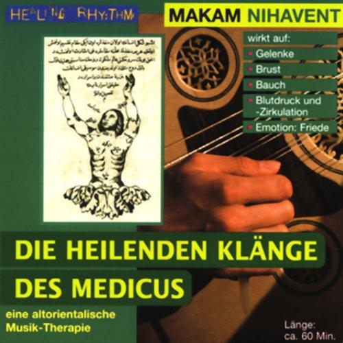 Makam Nihavent (Die heilenden Klänge des Medicus) Titelbild