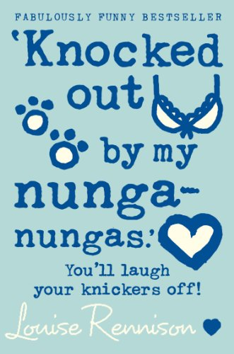 'Knocked out by my nunga-nungas.' (Confessions of Georgia Nicolson, Book 3) (English Edition)