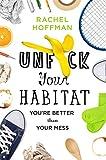 Unf*ck Your Habitat:...image