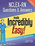 NCLEX-RN Questions & Answers Made Incredibly Easy (Incredibly Easy! Series (R))