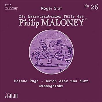 Die haarsträubenden Fälle des Philip Maloney, Vol. 26