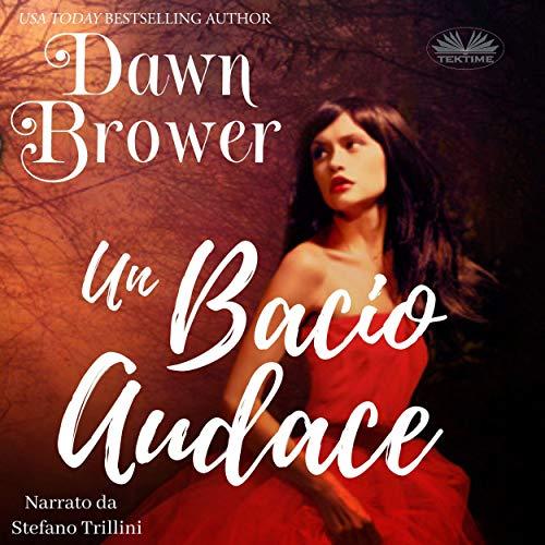 Un Bacio Audace [A Bold Kiss] cover art