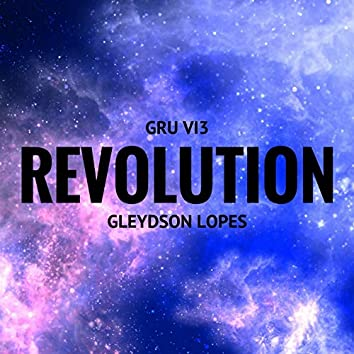 Revolution (Gru Vi3 Remix)