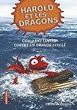 Harold et les dragons, Tome 6 - Comment lutter contre un dragon cinglé