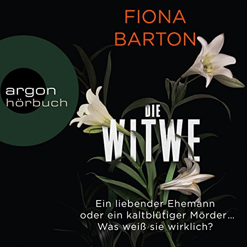 Die Witwe                   By:                                                                                                                                 Fiona Barton                               Narrated by:                                                                                                                                 Andrea Sawatzki,                                                                                        Dietmar Wunder,                                                                                        Tanja Geke,                   and others                 Length: 10 hrs and 49 mins     Not rated yet     Overall 0.0