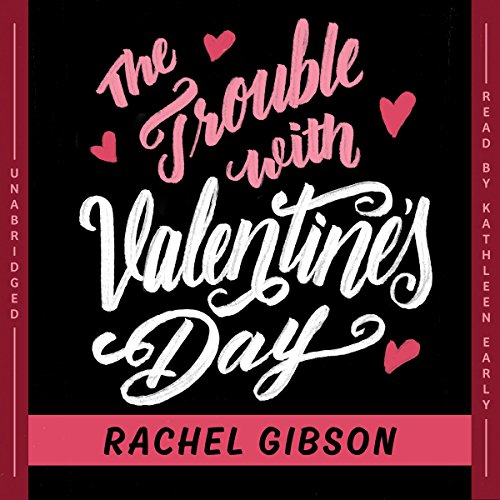 The Trouble with Valentine's Day audiobook cover art