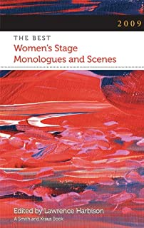 2009: The Best Women's Stage Monologues and Scenes