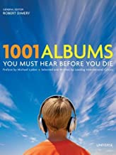 1001 Albums You Must Hear Before You Die (February 7, 2006) Hardcover
