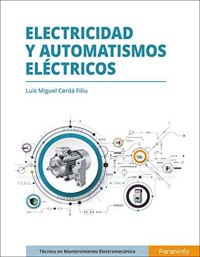 Electricidad y Automatismos Eléctricos (Tapa blanda)