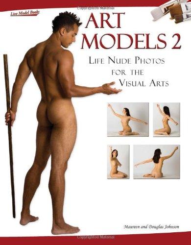 Art Models 2: Life Nude Photos for the Visual Arts (Art Models series) (No. 2)