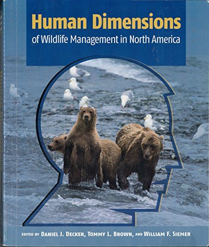 Human Dimensions of Wildlife Management in North America