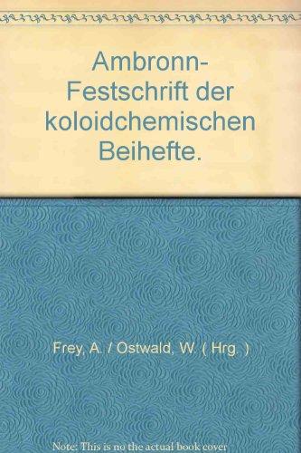 Ambronn- Festschrift der koloidchemischen Beihefte.