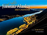 Mark Kelley s Juneau, Alaska 2021 Wall Calendar
