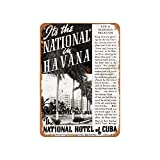 National Hotel of Cuba In Havana Vintage Aluminum Metal Signs Tin Plaques Wall Poster For Garage Man Cave Cafee Bar Pub Club Shop Outdoor Home Decoration 12'x8'