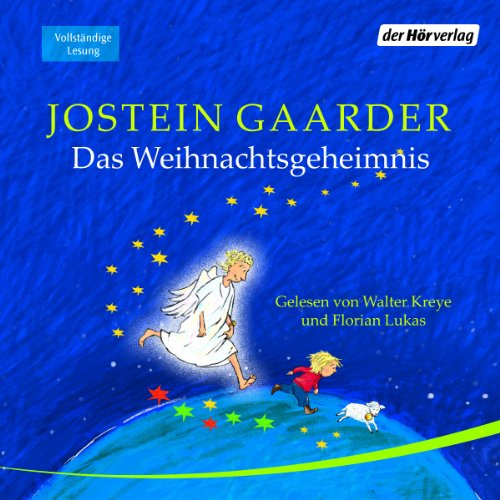 Das Weihnachtsgeheimnis                   By:                                                                                                                                 Jostein Gaarder                               Narrated by:                                                                                                                                 Walter Kreye,                                                                                        Florian Lukas                      Length: 6 hrs and 1 min     Not rated yet     Overall 0.0