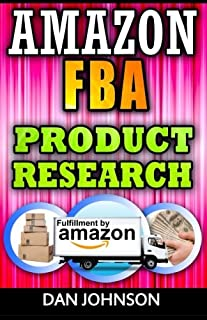 Amazon FBA: Product Research: How to Search Profitable Products to Sell on Amazon: Best Amazon Selling Secrets Revealed: T...