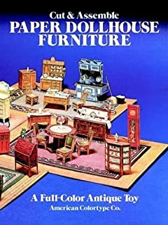 Cut & Assemble Paper Dollhouse Furniture (Models & Toys) by American Colortype Company (1981-03-01)