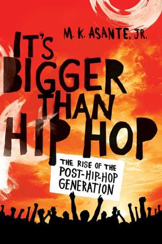 It's Bigger Than Hip Hop: The Rise of the Post-Hip-Hop...