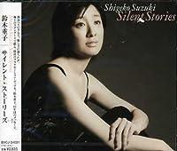 Silent Storys/Tcgexg by Shigeko Suzuki (2006-01-25)
