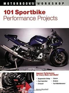 101 Sportbike Performance Projects (Motorbooks Workshop)