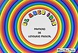 El arco iris. Primero de lenguaje musical