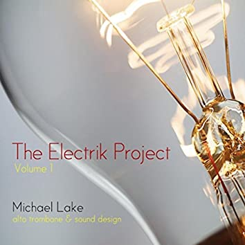 Electrik Project, Vol. 1