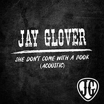 She Don't Come with a Book (Acoustic)