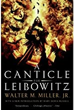 [A Canticle for Leibowitz] [Author: Walter M. Miller] [May, 2006]